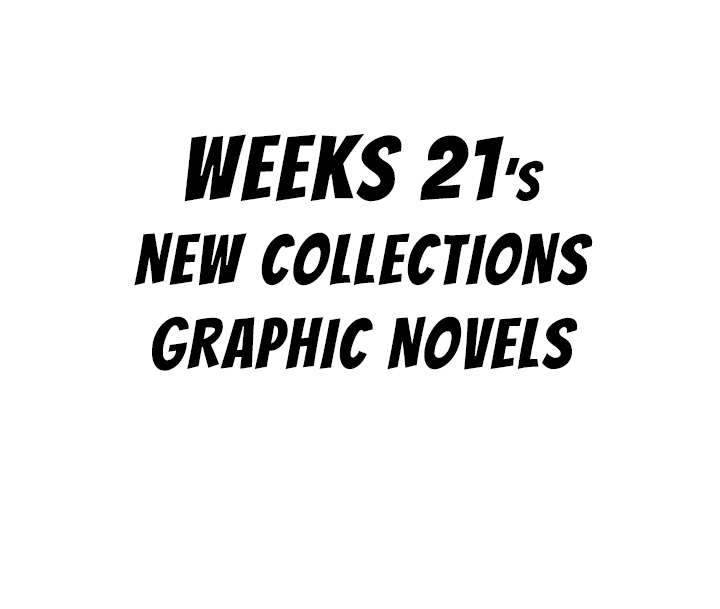 This Weeks Graphic Novels Arrivals