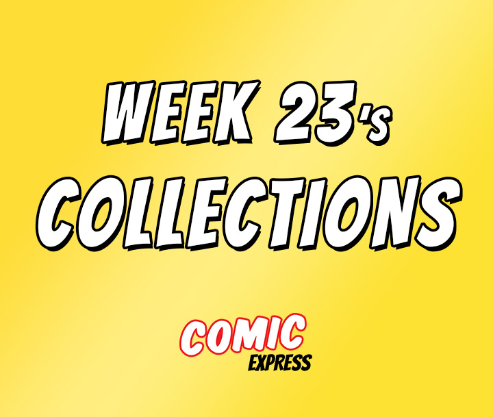 This Week's Collections | Week 23