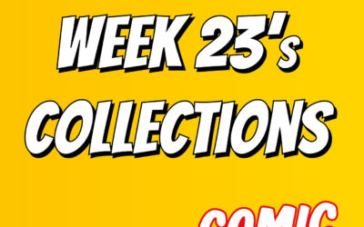 Week 23's collections