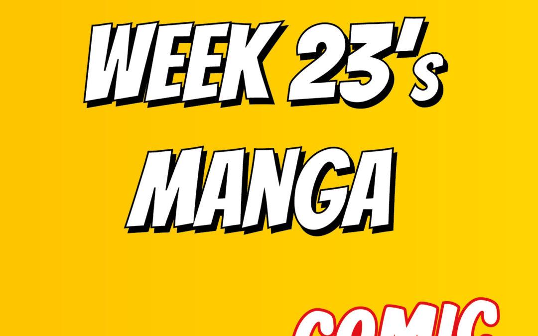 Week 23's mangas